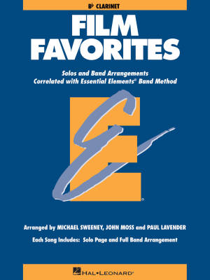 Essential Elements Film Favorites - Sweeney/Lavender/Moss - Clarinet - Book