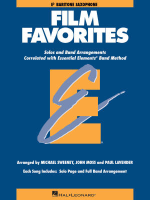 Essential Elements Film Favorites - Sweeney/Lavender/Moss - Baritone Saxophone - Book