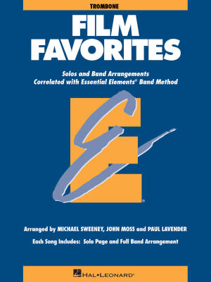 Essential Elements Film Favorites - Sweeney/Lavender/Moss - Trombone - Book
