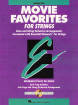 Hal Leonard - Essential Elements Movie Favorites for Strings - Del Borgo - Conductor - Book/CD