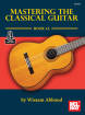 Mel Bay - Mastering the Classical Guitar Book 1A  - Abboud - Book/Audio Online