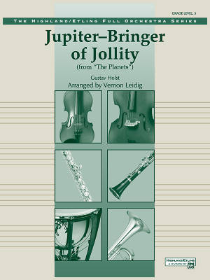 Jupiter--Bringer of Jollity  (from The Planets) - Holst/Leidig - Full Orchestra - Gr. 3