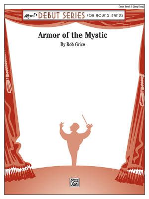 Armor of the Mystic - Grice - Concert Band - Gr. 1