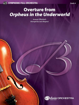 Overture from Orpheus in the Underworld - Offenbach/Bergonzi - Full Orchestra - Gr. 4