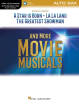 Hal Leonard - Songs from A Star Is Born, La La Land, The Greatest Showman, and More Movie Musicals - Alto Sax - Book/Audio Online