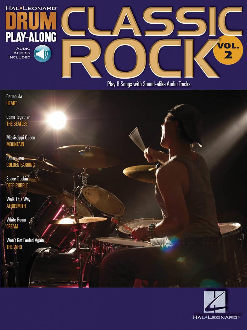 Hal Leonard Classic Rock: Drum Play-Along Volume 2 - Drum Set - Book ...