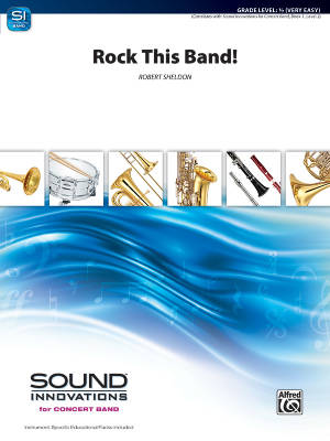 Rock This Band! - Sheldon - Concert Band - Gr. 0.5