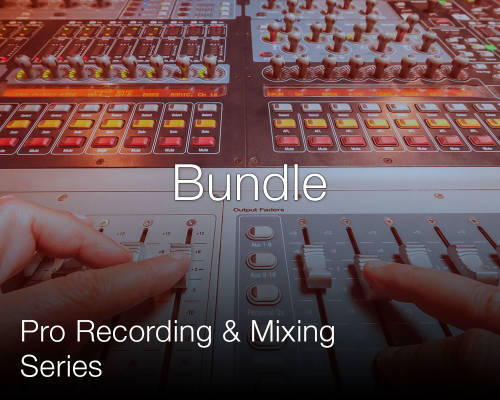 Pro Recording and Mixing Series Bundle: Levels 1+2