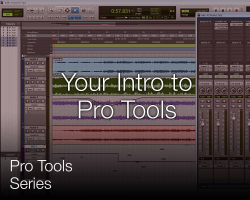 Pro Tools Series: Introduction