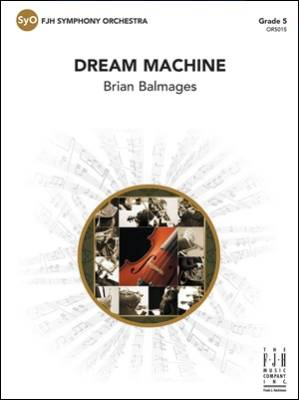 Dream Machine - Balmages - Full Orchestra - Gr. 5