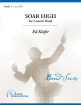 C. Alan Publications - Soar High - Kiefer - Concert Band - Gr. 3