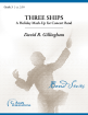 C. Alan Publications - Three Ships - Gillingham - Concert Band - Gr. 3