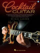 Hal Leonard - Cocktail Guitar: An Essential Anthology of Solo Guitar Arrangements - LaFleur - Guitar TAB - Book/Audio Online
