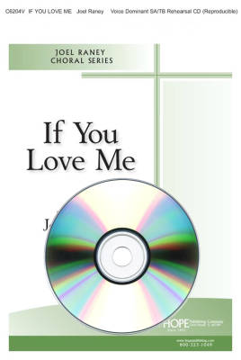 If You Love Me - Raney - Voice Dominant SA/TB CD
