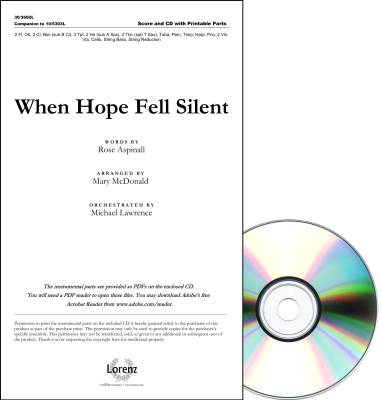 The Lorenz Corporation - When Hope Fell Silent - Aspinall /Wilson /McDonald - Orchestral Score/ Parts CD-ROM