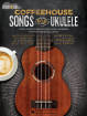 Hal Leonard - Coffeehouse Songs for Ukulele: Strum & Sing - Ukulele - Book