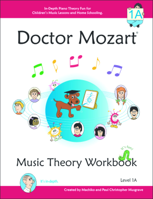 Doctor Mozart Music Theory Workbook - Level 1A