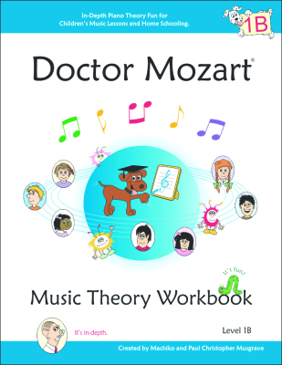 Doctor Mozart Music Theory Workbook - Level 1B