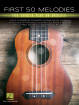 Hal Leonard - First 50 Melodies You Should Play on Ukulele - Book