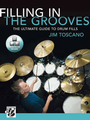 Filling in the Grooves: The Ultimate Guide to Drum Fills - Toscano - Book/Media Online