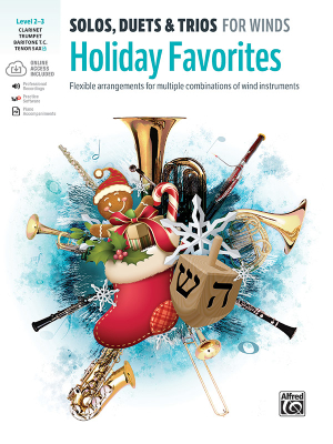 Solos, Duets & Trios for Winds: Holiday Favorites - Galliford - Trumpet, Clarinet, Baritone T.C., Tenor Sax (Bb Instruments)/Media Online