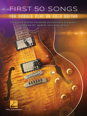 First 50 Songs You Should Play on Solo Guitar - Guitar TAB - Book