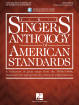 Hal Leonard - The Singers Anthology of American Standards - Baritone Edition - Book/Audio Online