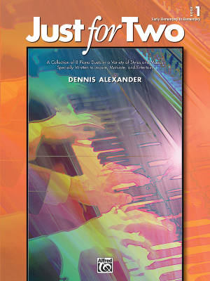 Just for Two, Book 1 - Alexander - Piano Duet (1 Piano, 4 Hands) - Book