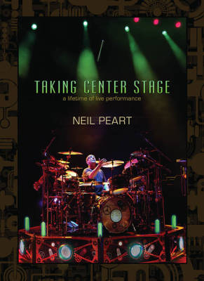Neil Peart: Taking Center Stage (DVD)