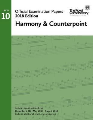 RCM Official Examination Papers: Harmony & Counterpoint, Level 10 - 2018 Edition - Book