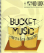 Talking Drum - Bucket Music: Learning to the Beat of a Different Drum - Cutz - Book/CD