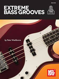 Extreme Bass Grooves - Washburne - Bass Guitar TAB - Book/Audio Online
