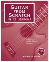 Guitar From Scratch in 12 Lessons - Emery - Book/Audio Online