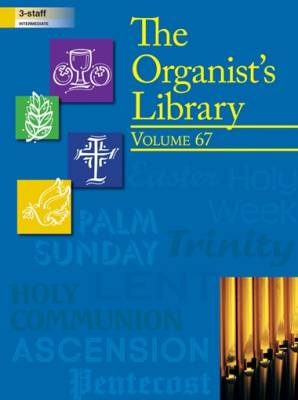 The Organist's Library, Vol 67 - Organ 3-staff - Book
