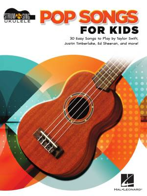 Pop Songs for Kids: Strum and Sing - Ukulele - Book