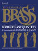 Hal Leonard - The Canadian Brass Book of Easy Quintets - Barnes - F Horn - Book