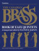 Hal Leonard - The Canadian Brass Book of Easy Quintets - Barnes - Trombone - Book