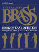 Hal Leonard - The Canadian Brass Book of Easy Quintets - Barnes - 1st Trumpet - Book