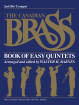 Hal Leonard - The Canadian Brass Book of Easy Quintets - Barnes - 2nd Trumpet - Book