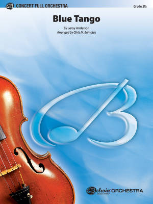 Blue Tango - Anderson/Bernotas - Full Orchestra - Gr. 3.5