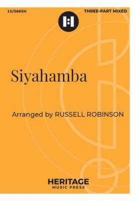 Siyahamba - Zulu Folk Song/Robinson - 3pt Mixed