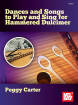 Mel Bay - Dances and Songs to Play and Sing for Hammered Dulcimer - Carter - Book