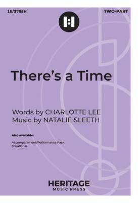 There's a Time - Lee/Sleeth - 2pt