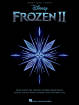 Hal Leonard - Frozen 2 Piano/Vocal/Guitar Songbook - Lopez, Anderson-Lopez - Piano/Vocal/Guitar - Book