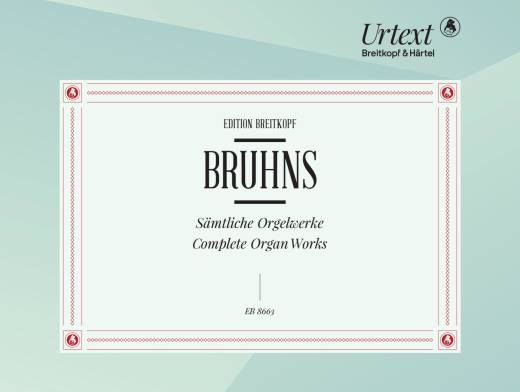 Complete Organ Works - Bruhns/Vogel - Organ - Book