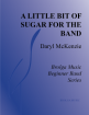 Brolga Music - A Little Bit of Sugar for the Band - McKenzie - Jazz Ensemble - Gr. 1
