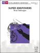 FJH Music Company - Super (Em)Powers - Balmages - Full Orchestra/Concert Band - Gr. 3.5 - 4