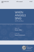 Walton - When Angels Sing - Frombach/Miller - SATB