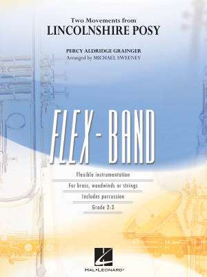 Two Movements from Lincolnshire Posy - Grainger/Sweeney - Concert Band (Flex-Band) - Gr. 3
