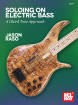Mel Bay - Soloing on Electric Bass: A Chord Tone Approach - Raso - Bass Guitar - Book